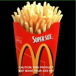 You're French Fries!!