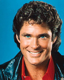 You're David Hasselhoff